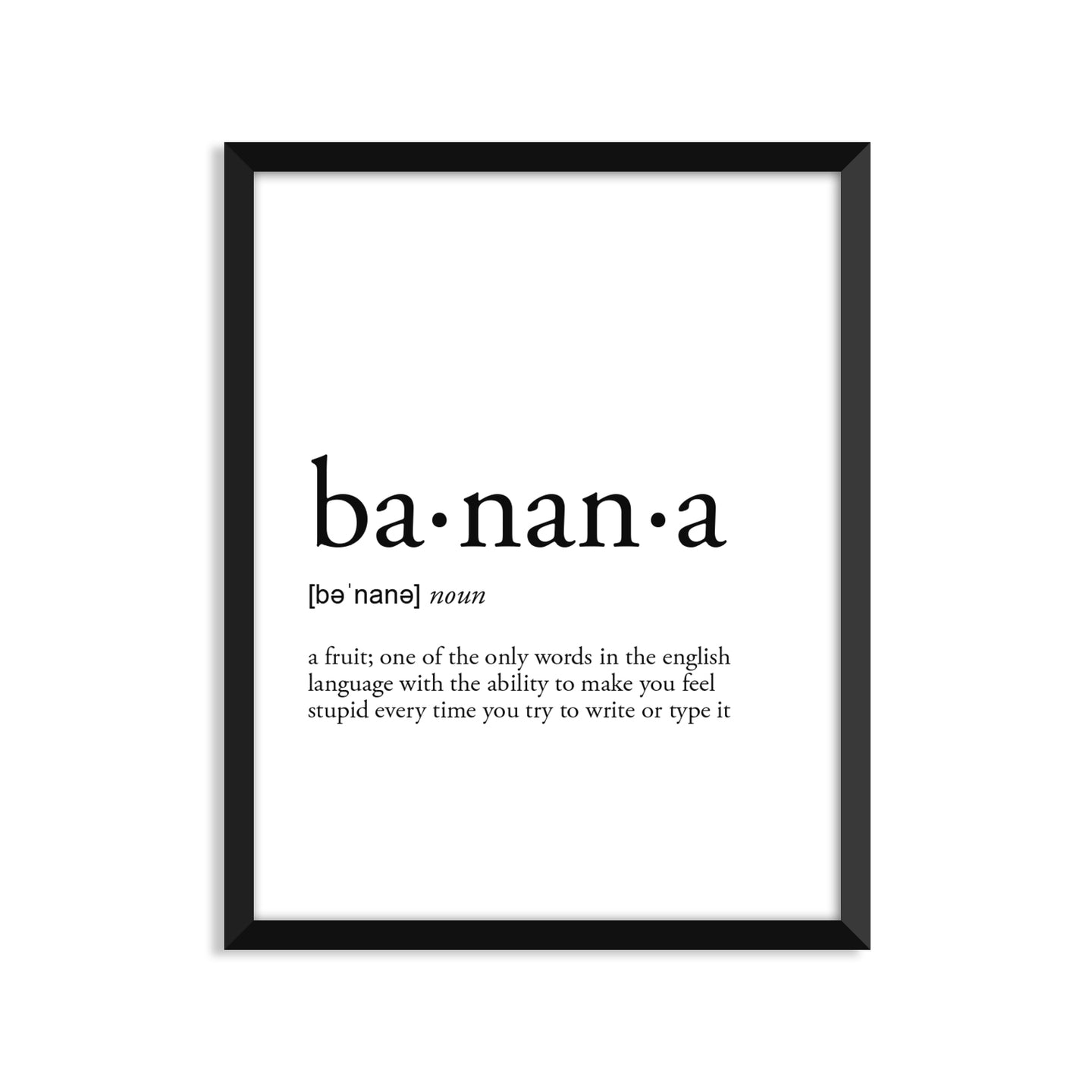 Banana Definition - Unframed Art Print Or Greeting Card