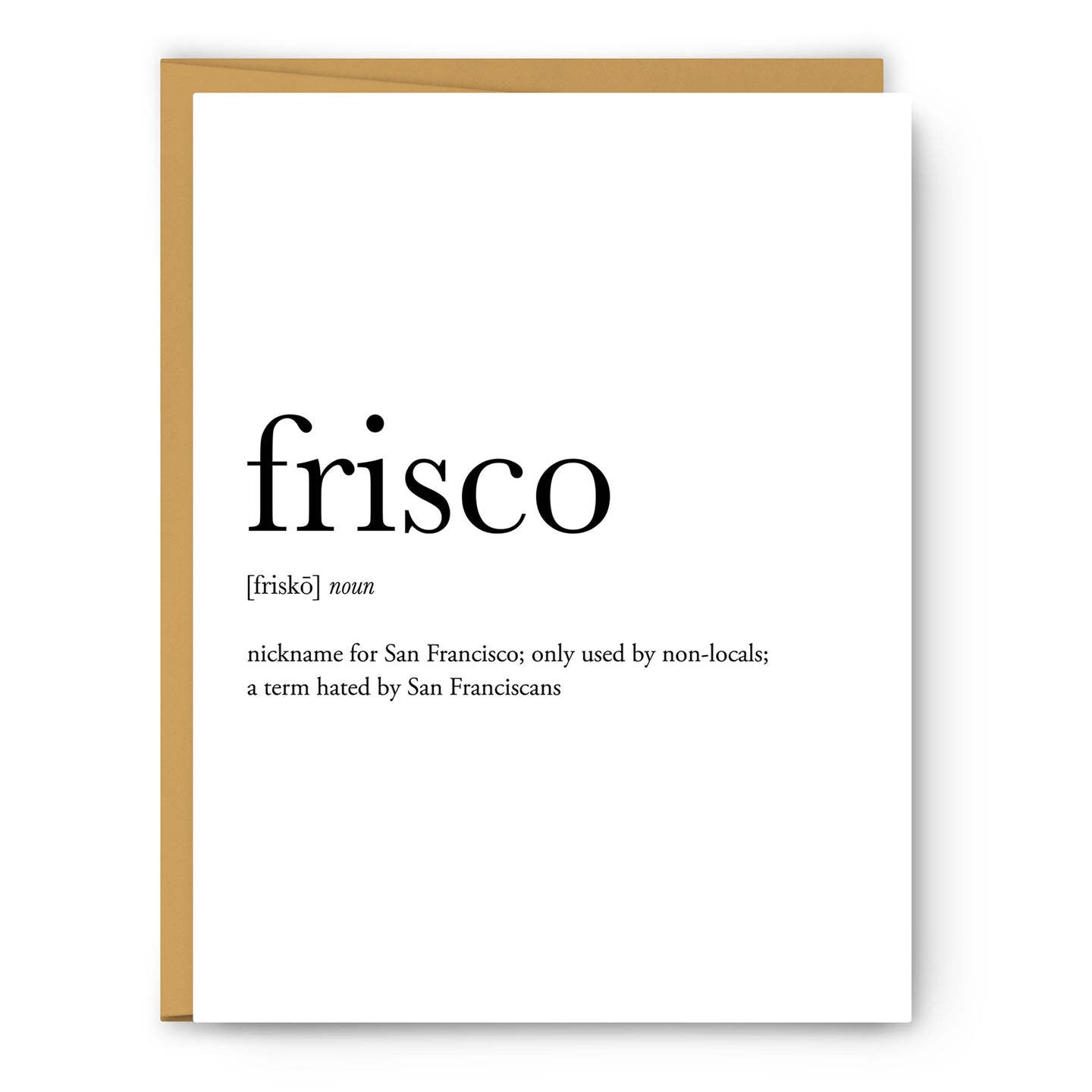 Frisco Definition - Unframed Art Print Or Greeting Card