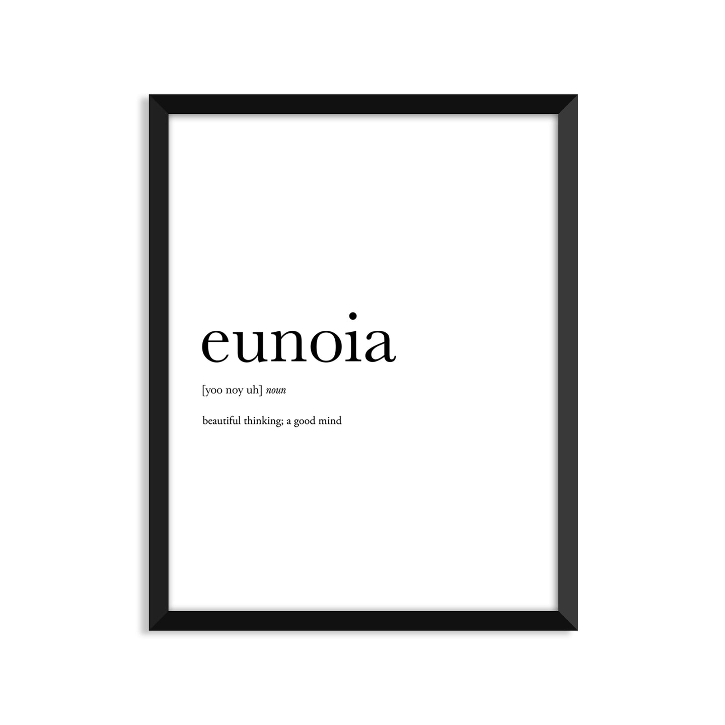 Eunoia Definition - Unframed Art Print Or Greeting Card