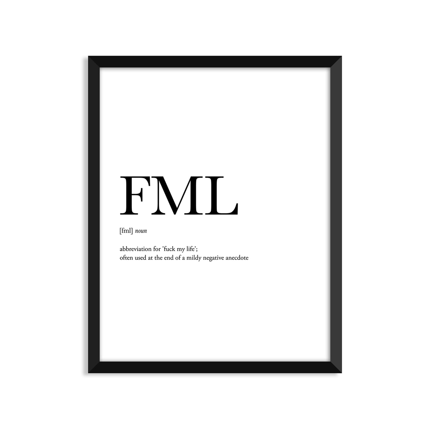 Fml Definition - Unframed Art Print Or Greeting Card