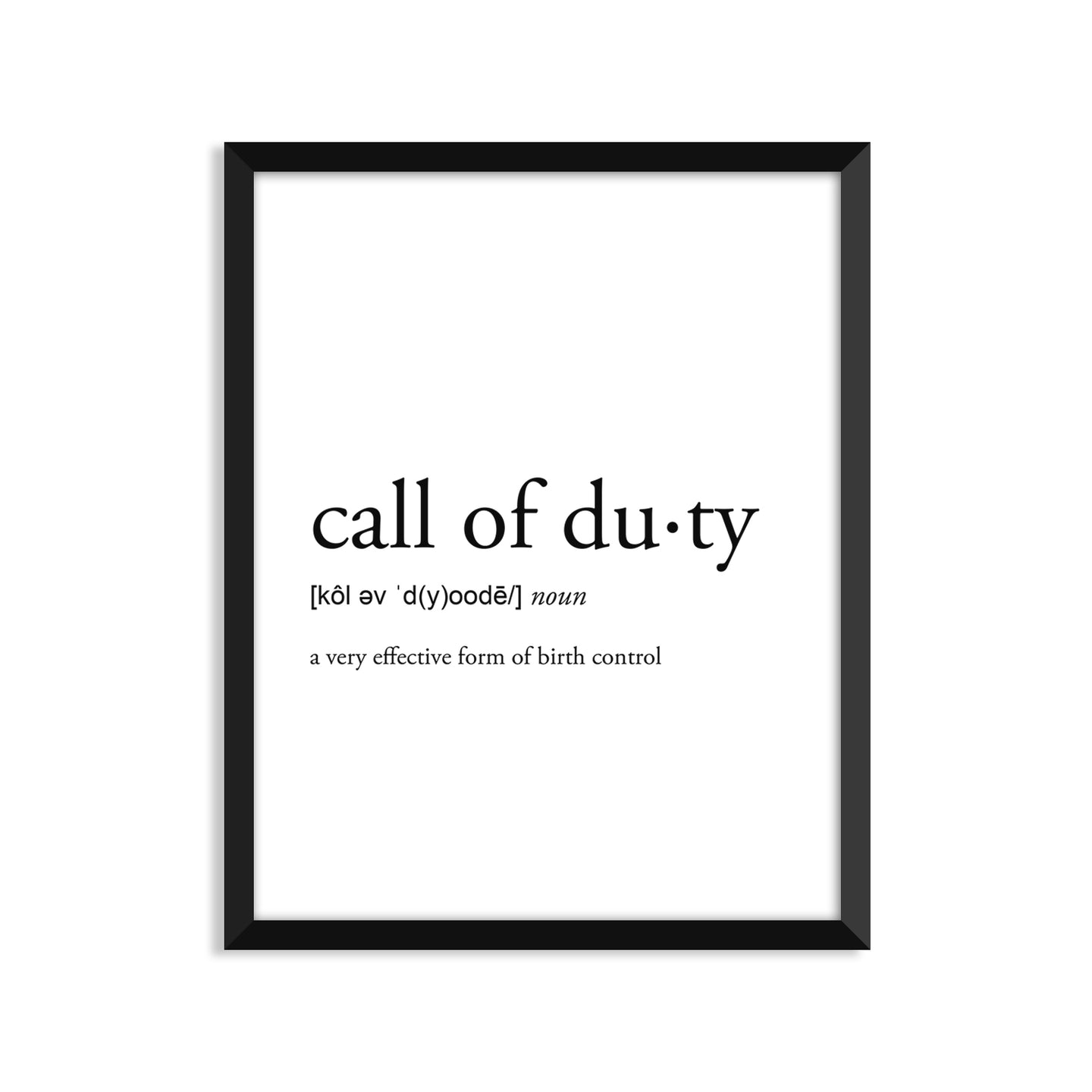 Call Of Duty Definition - Unframed Art Print Or Greeting Card