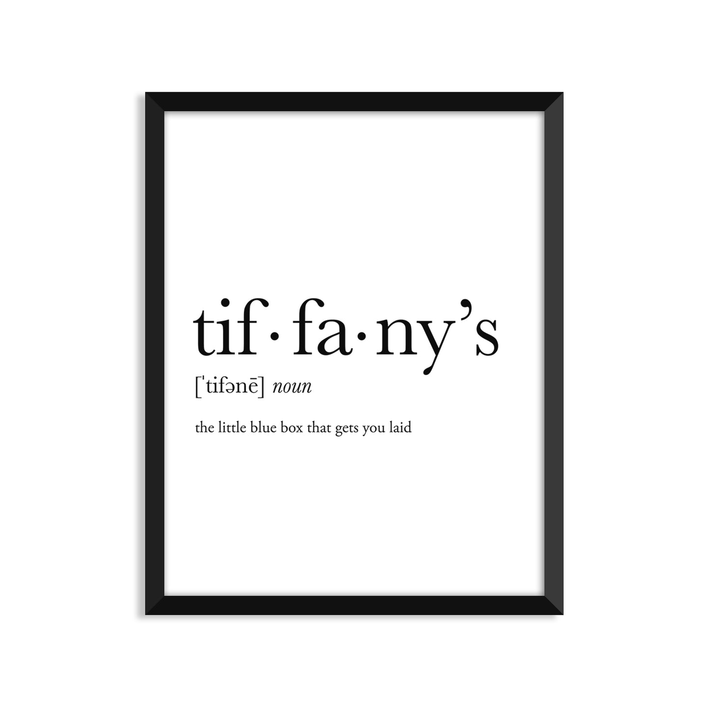 Tiffanys Definition - Unframed Art Print Or Greeting Card