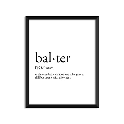 Balter definition art print or greeting card