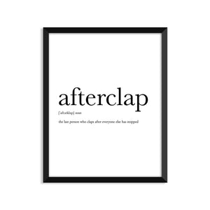 Afterclap Definition - Unframed Art Print Or Greeting Card