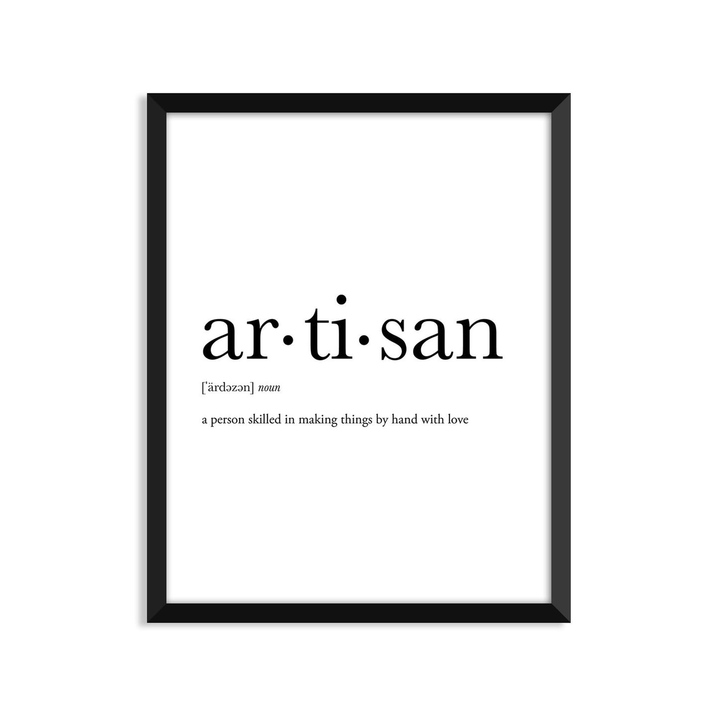 Artisan Definition - Unframed Art Print Or Greeting Card
