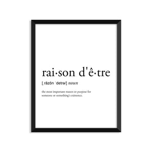 Raison Detre Definition - Unframed Art Print Or Greeting Card