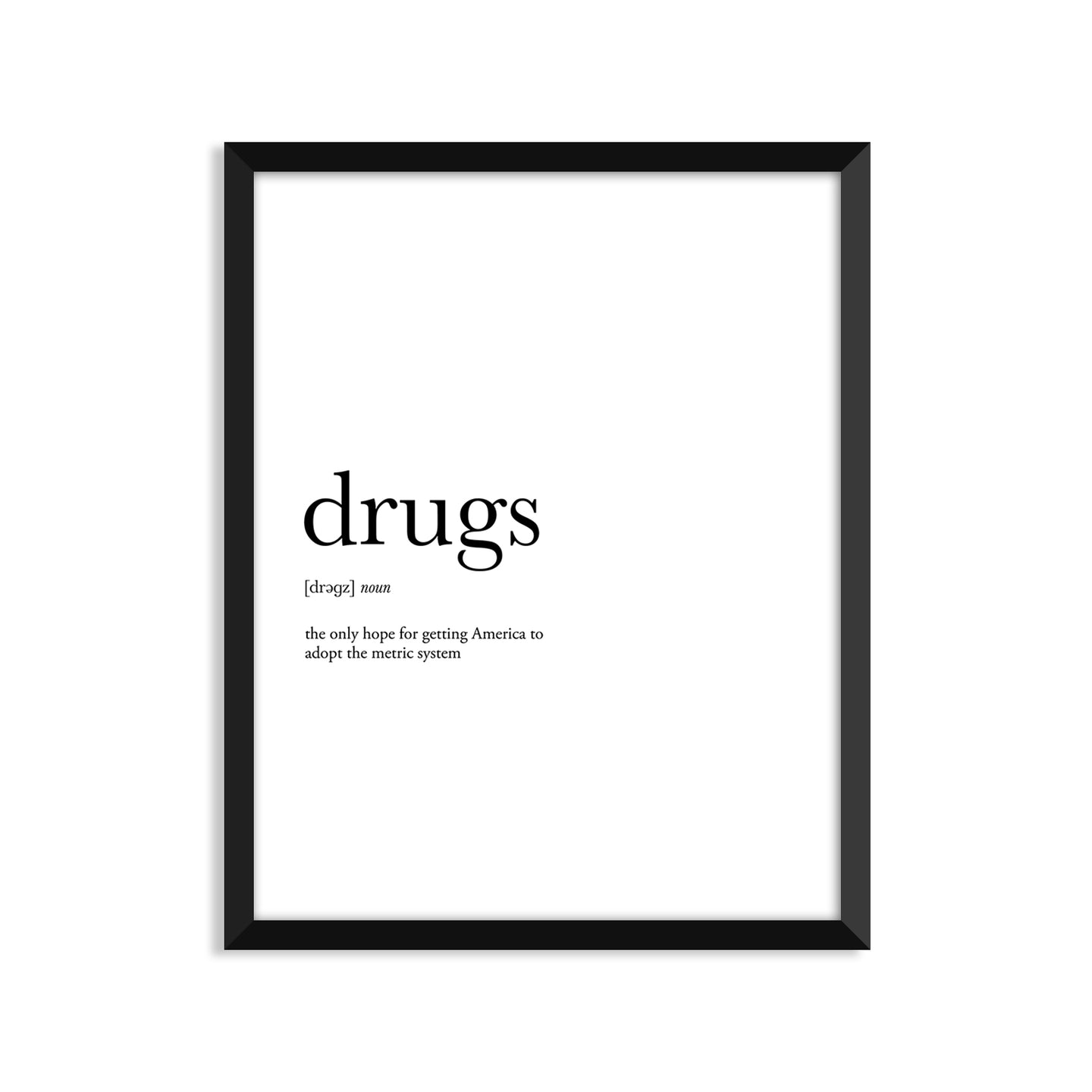 Drugs Definition - Unframed Art Print Or Greeting Card