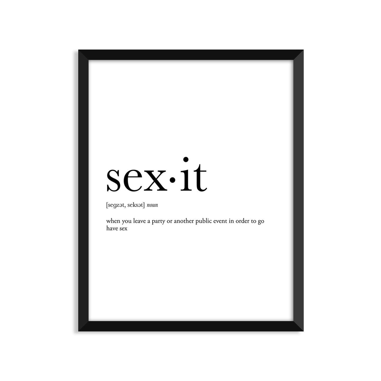 Sexit Definition - Unframed Art Print Or Greeting Card