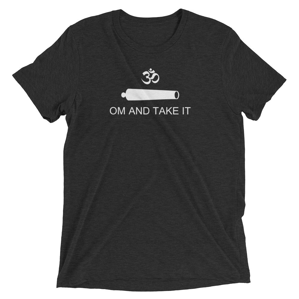 OM AND TAKE IT - Short sleeve unisex t-shirt