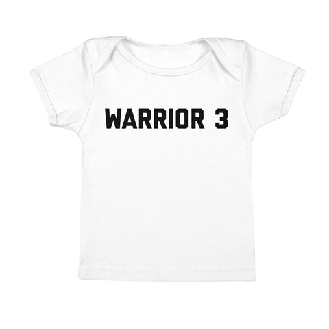 Warrior 3 - Infant Tee