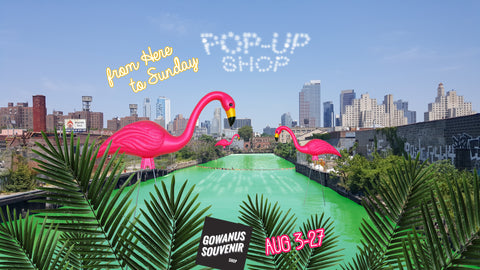 from here to sunday summer pop-up shop at gowanus souvenir promo