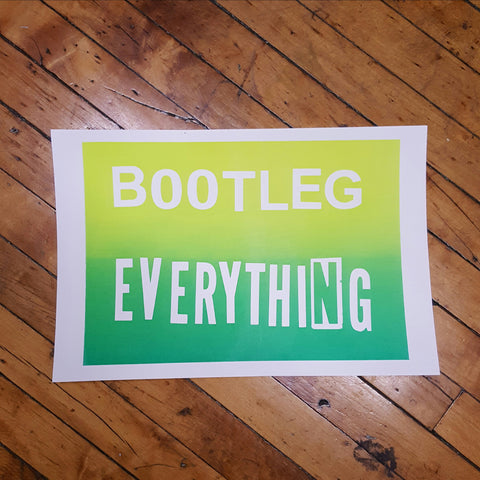 IRWIN, Todd: Bootleg Everything Poster