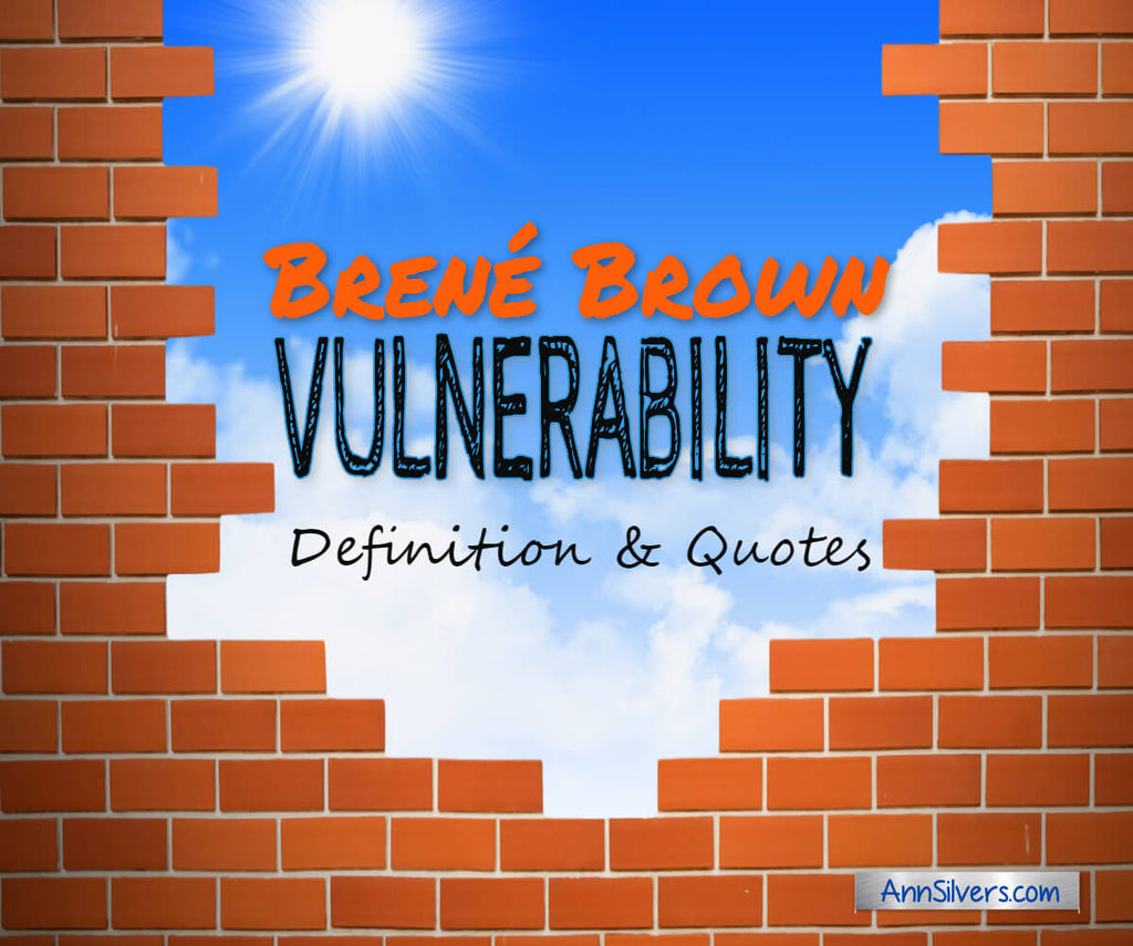 Brene Brown Vulnerability Definition and Quotes with Images