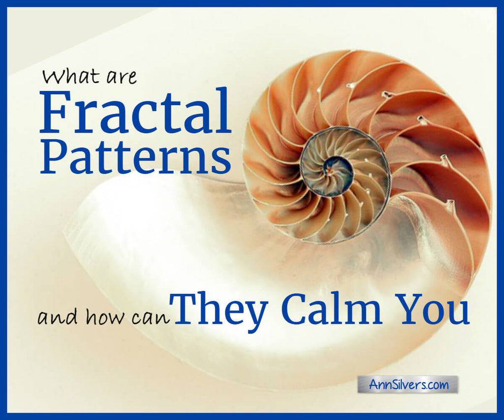 What are Fractal Patterns and How Can They Calm You