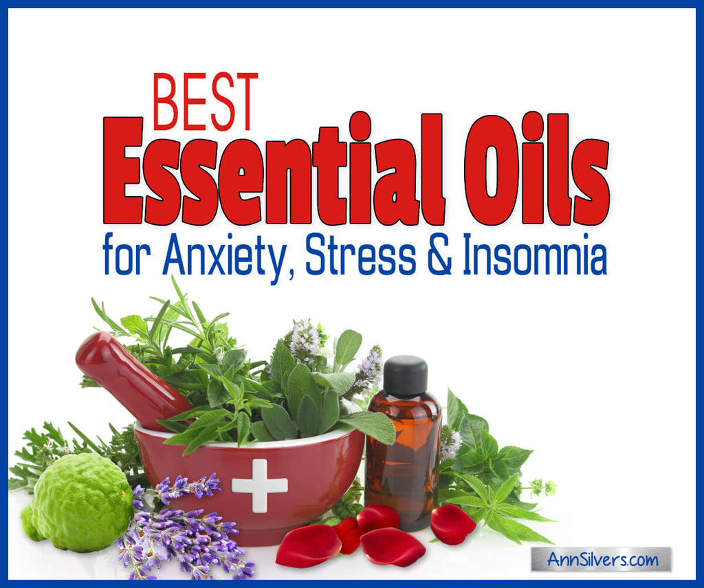 9 Best Essential Oils for Relieving Anxiety, Stress and Insomnia