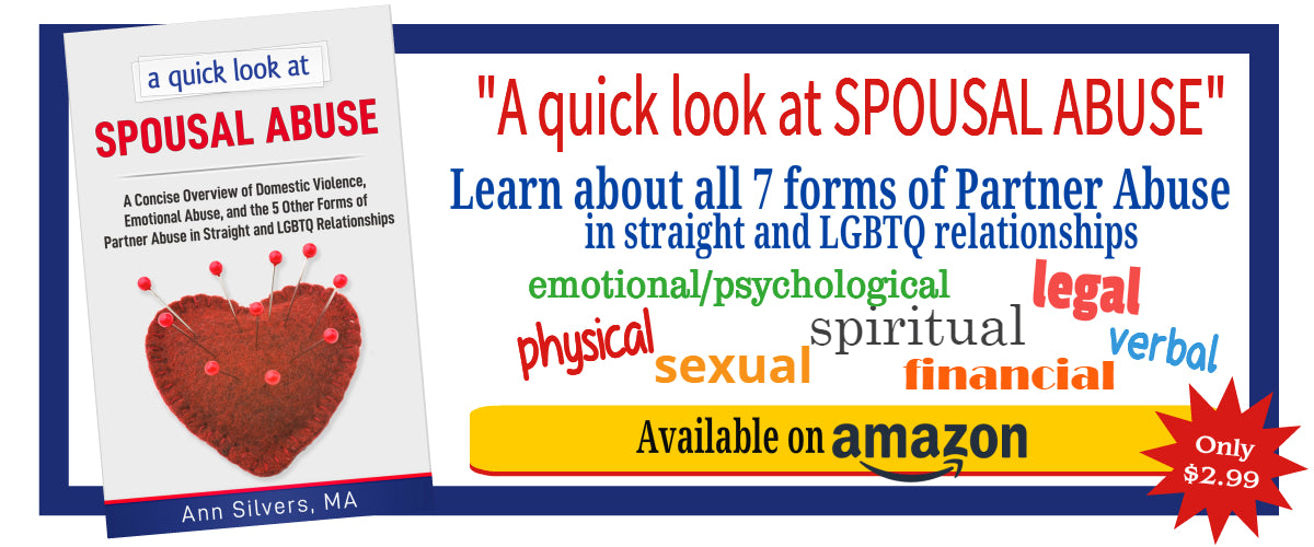 A quick look at Spousal Abuse book: A Concise Overview of Domestic Violence, Emotional Abuse, and the 5 Other Forms of Partner Abuse in Straight and LGBTQ Relationships