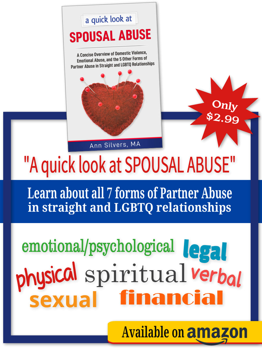 A quick look at Spousal Abuse: A Concise Overview of Domestic Violence, Emotional Abuse, and the 5 Other Forms of Partner Abuse in Straight and LGBTQ Relationships