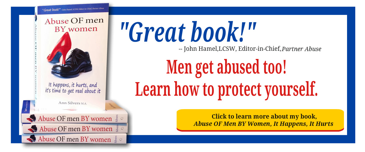abuse OF Men By Women book, abusive women, abused men, manipulative verbally emotionally abusive women,