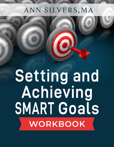 Setting and Achieving SMART Goals Workbook