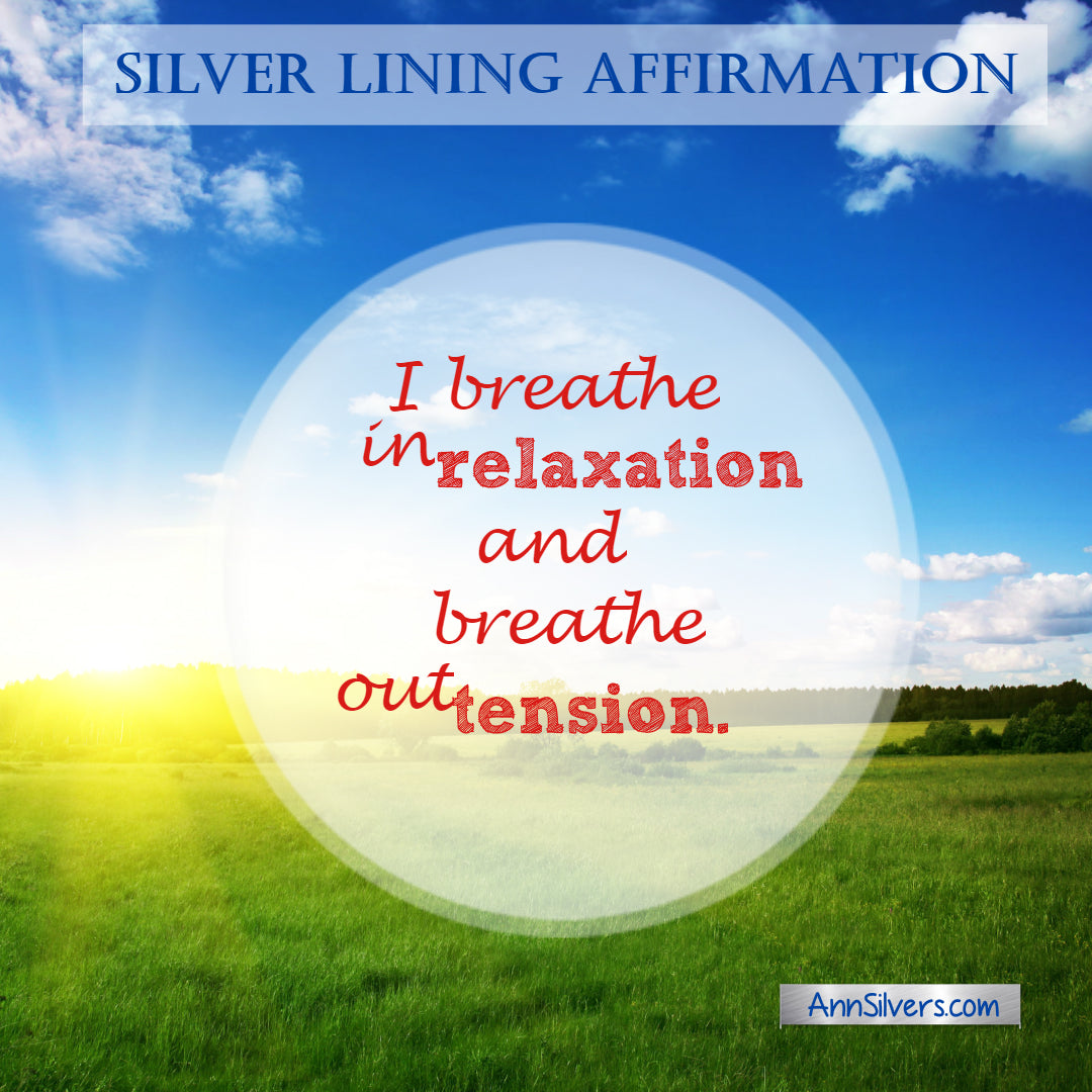 silver lining positive affirmation for tough times and anxiety