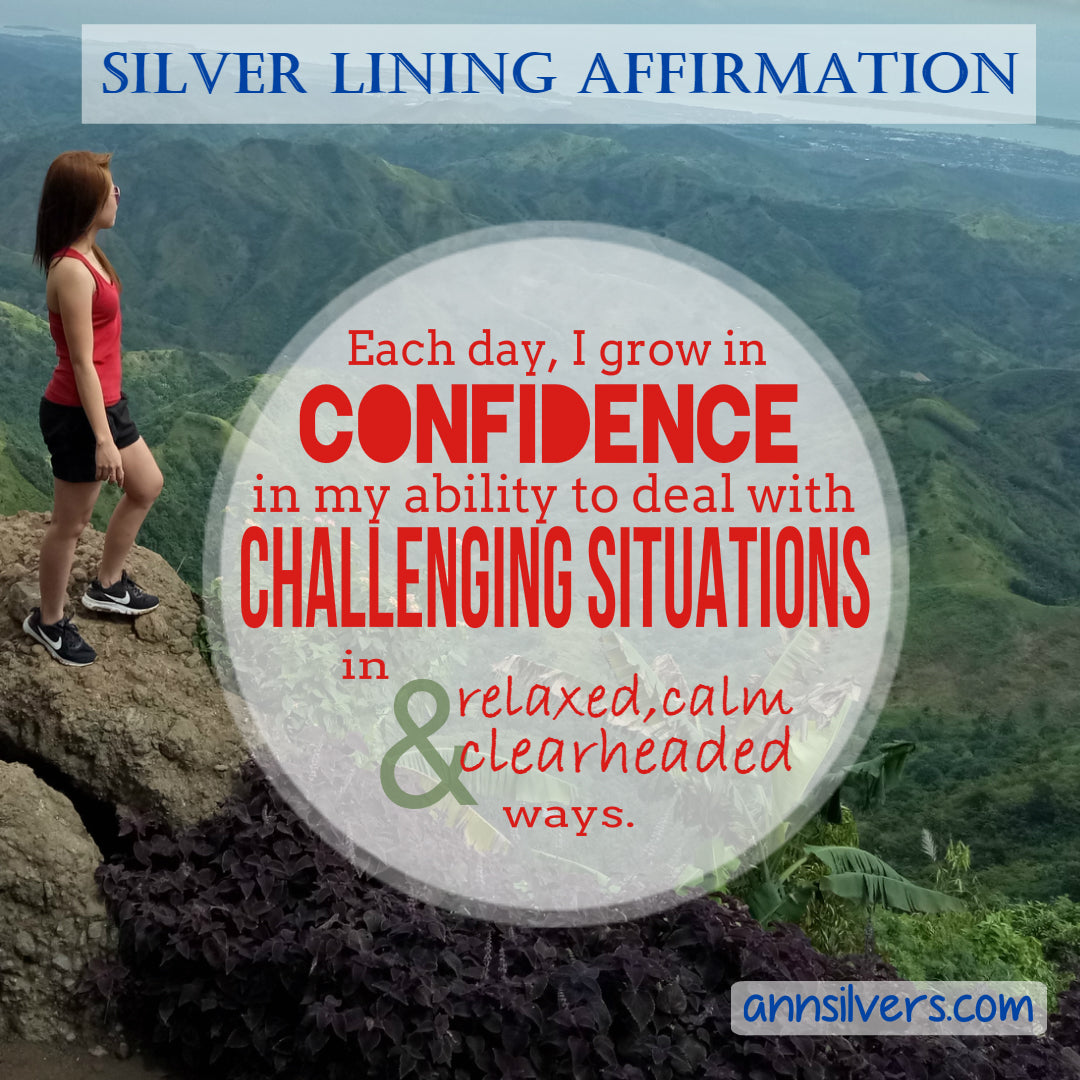 Positive Daily Affirmation for Facing Challenges, Strength and Confidence