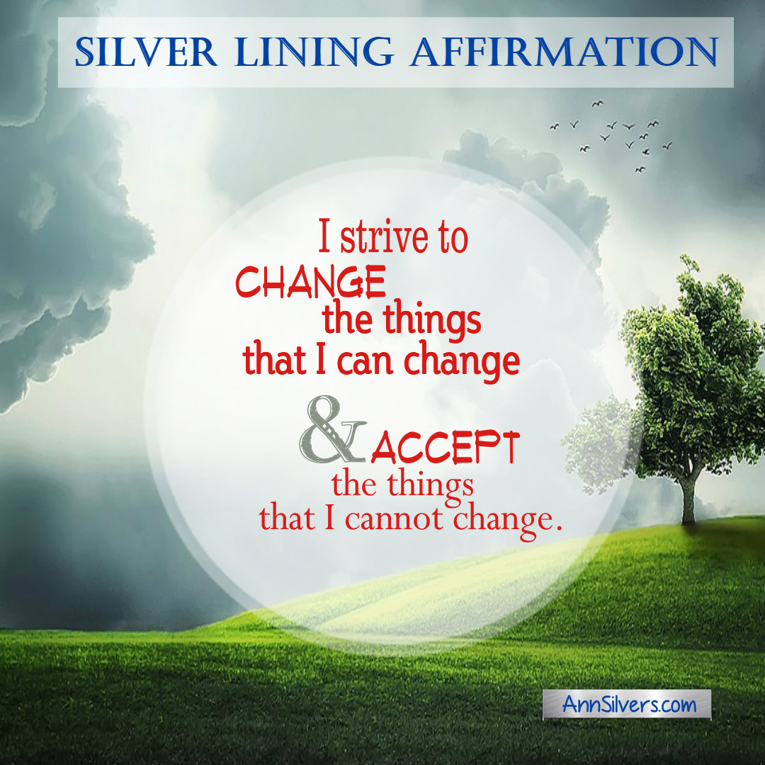 positive affirmation for tough times, reduce anxiety, accept what can't change