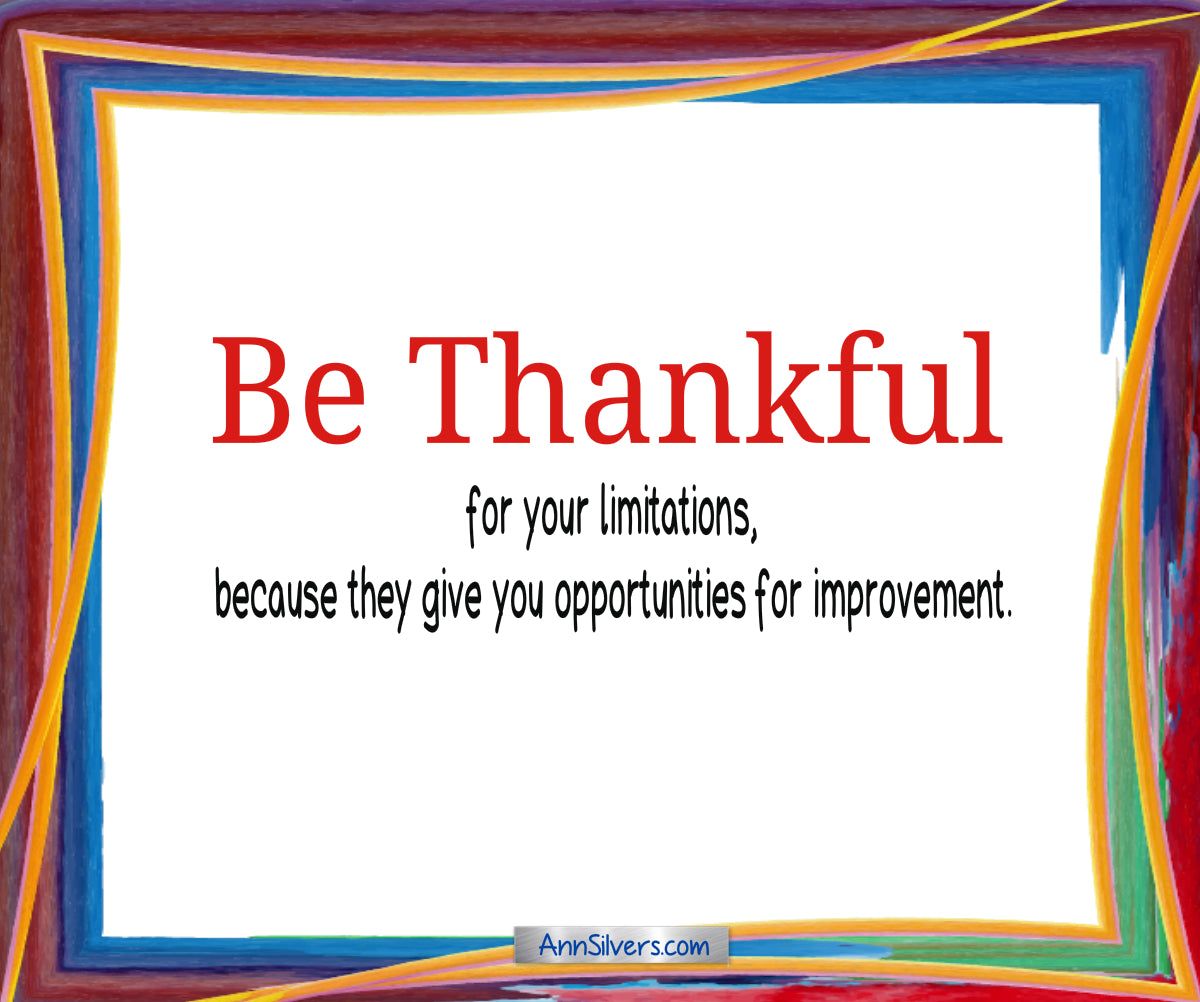 Be thankful poem, anonymous author, thankful for your limitations