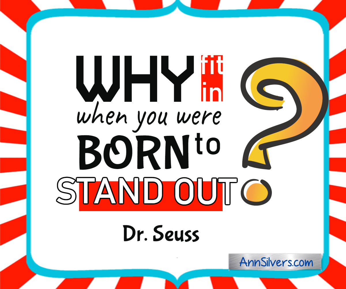"""Why fit in when you were born to stand out?"" Famous Best Dr. Seuss Quotes"