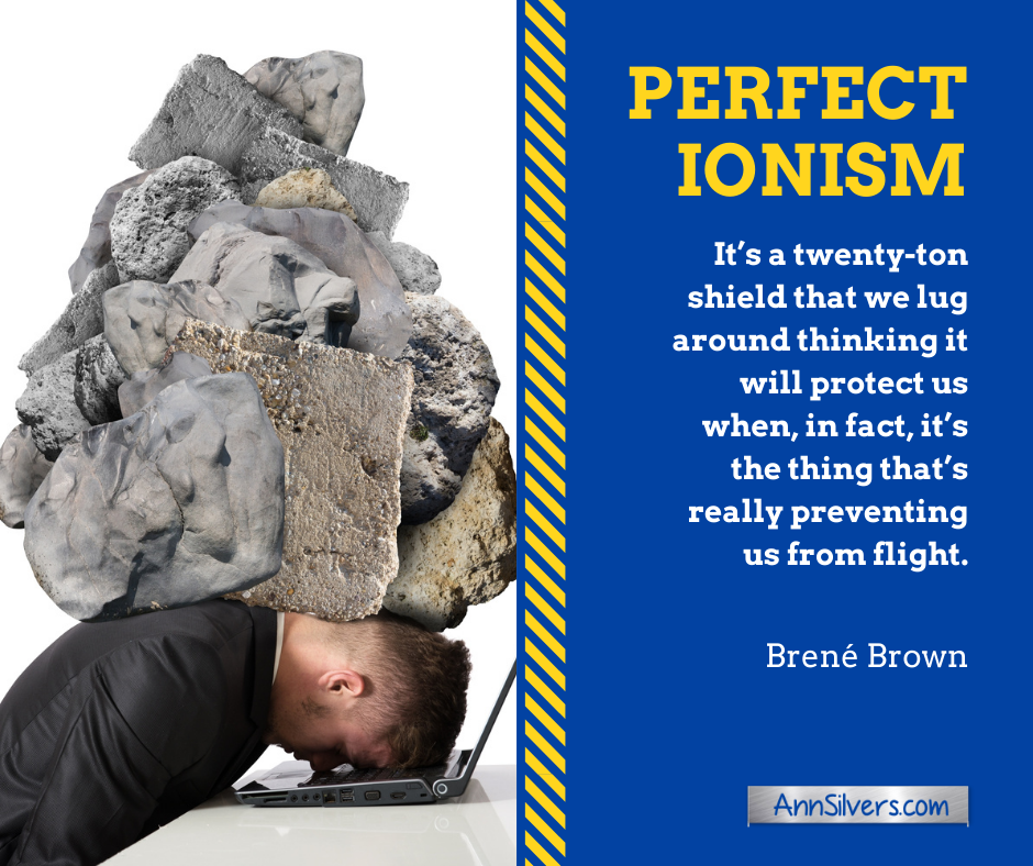 Brene Brown perfectionism is a weight quote
