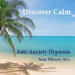 Discover Calm, Anti-Anxiety Hypnosis