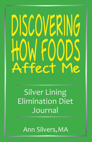 Discovering How Foods Affect Me: Silver Lining Elimination Diet Journal