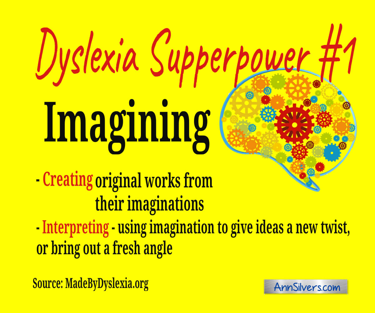 The benefits of being dyslexic, Dyslexic Superpower #1