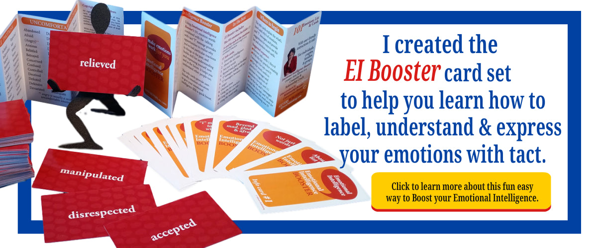 Emotional Intelligence Booster Card Set for adults, teens and children. Emotional Intelligence activities for adults, teens and children. Emotional Intelligence social skills. What is EI and EQ. Learn about types of emotions and definition of feelings and emotions. Where emotions come from. Emotions definition and type. What are feelings and emotions. Emotional intelligence in relationships.