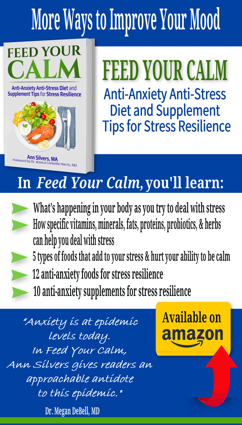 Feed Your Calm: Anti-Anxiety Anti-Stress Diet and Supplement Tips for Stress Resilience. natural remedies for anxiety book