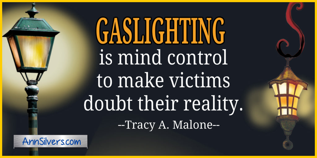Gaslighter and Gaslighting quotes definition