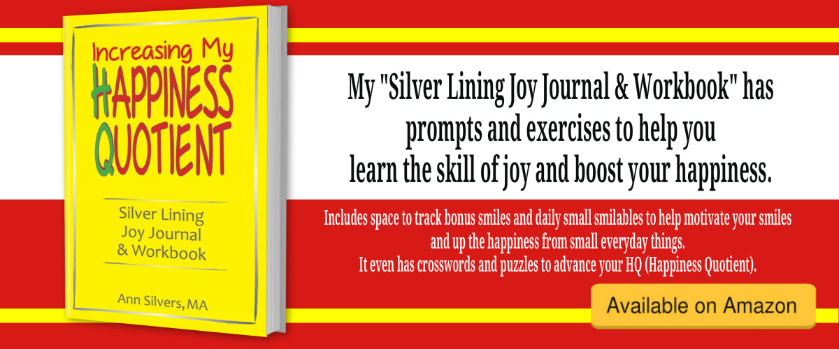 Increasing My Happiness Quotient: Silver Lining Joy Journal & Workbook