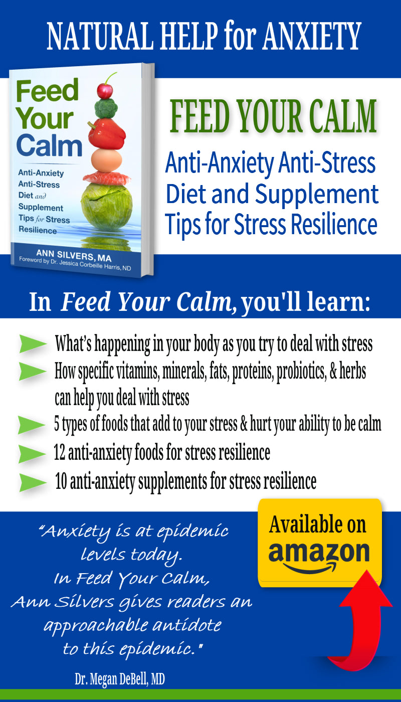 Feed Your Calm: Anti-Anxiety Anti-Stress Diet and Supplement Tips for Stress Resilience, magnesium health benefits and more anti-anxiety help