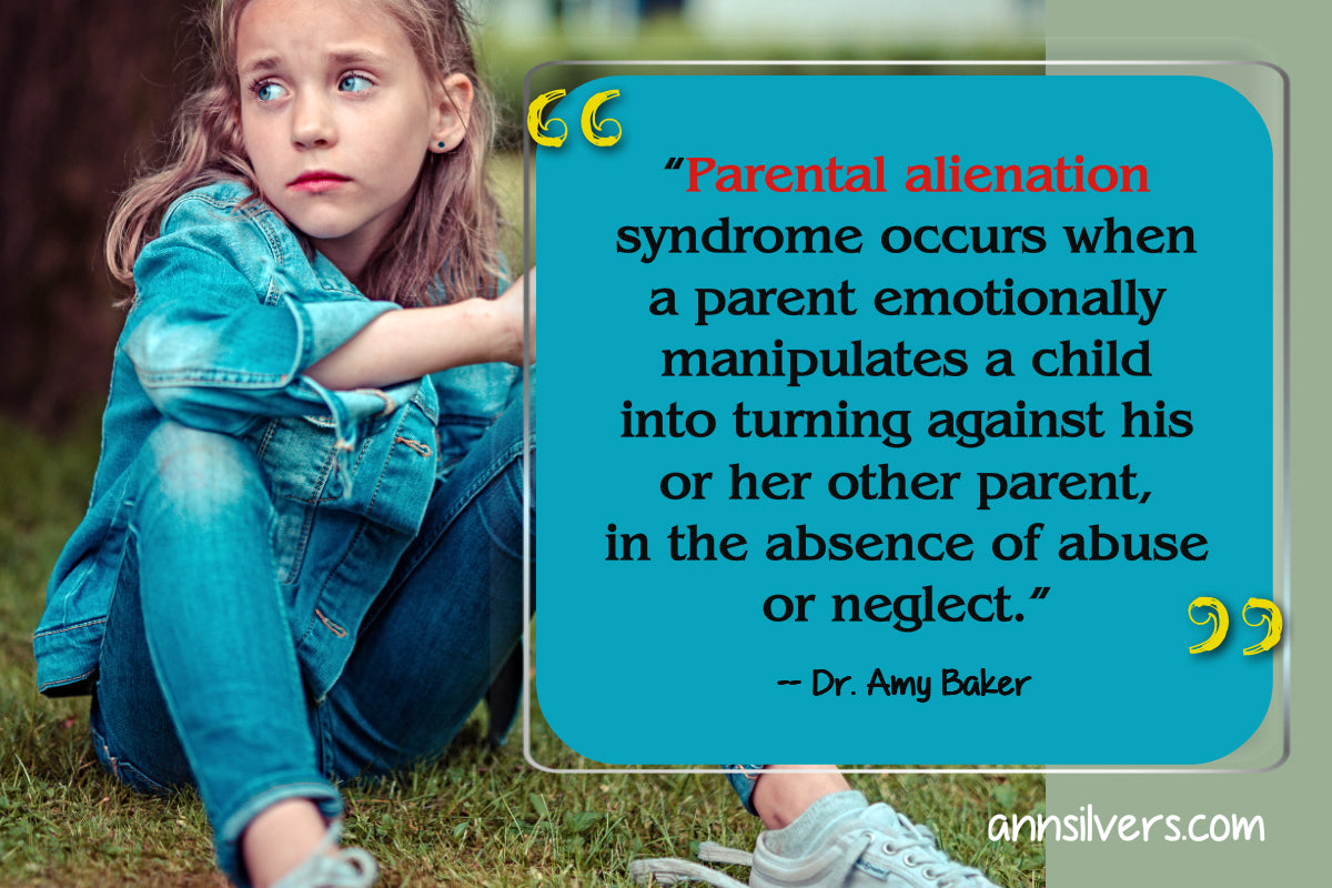 Parental Alienation Definition Quotes Amy Baker, Parent Alienation, signs of Parental Alienation examples