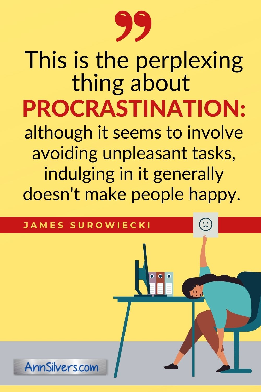 procrastination and stress unhappiness quote