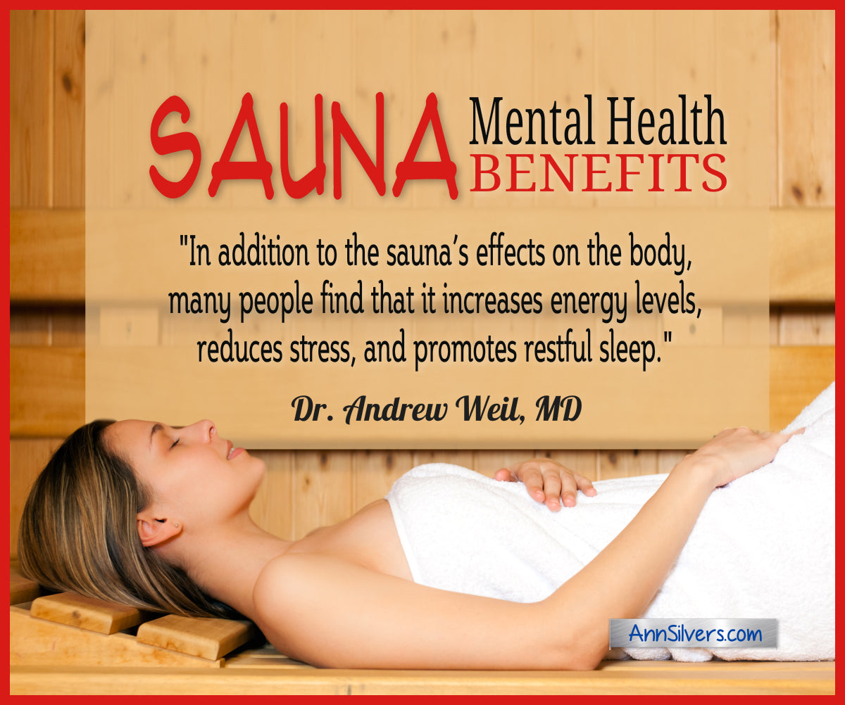 Mental Health Benefits of Using a Sauna, Dr Weil, What are Saunas Good For, Why are Saunas Good for You,