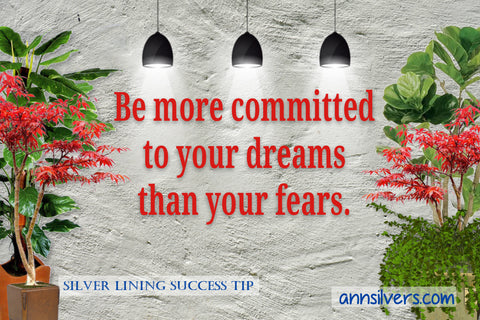 daily short positive inspirational motivational quotes and sayings about success. Be more committed to your dreams than your fears