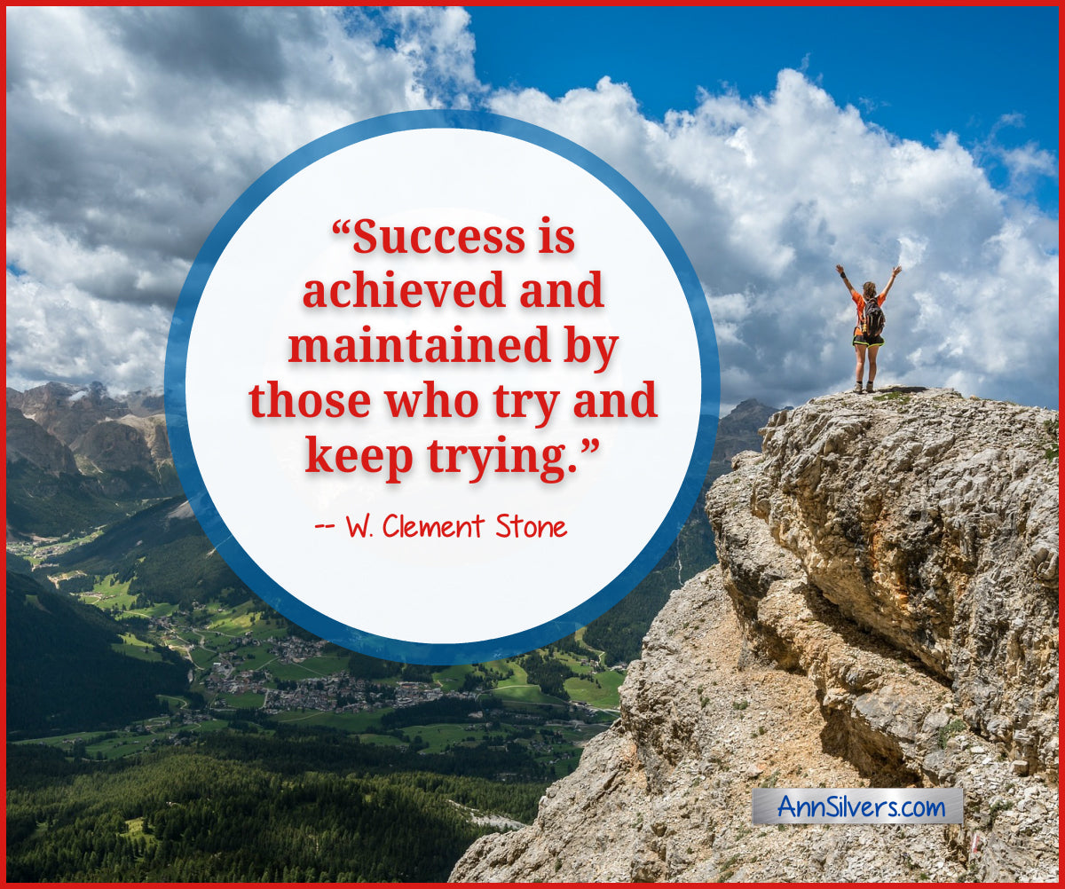Success is achieved and maintained by those who try and keep trying. Clement Stone quote. daily short positive inspirational motivational quotes and sayings about success