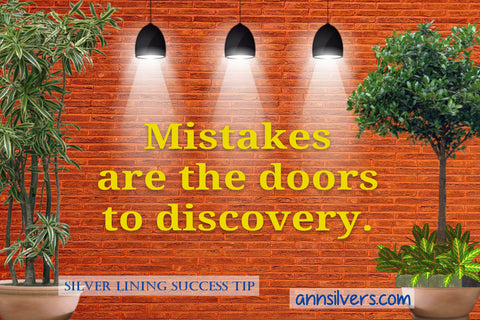 daily short positive inspirational motivational quotes and sayings about success. mistakes quote Ann Silvers