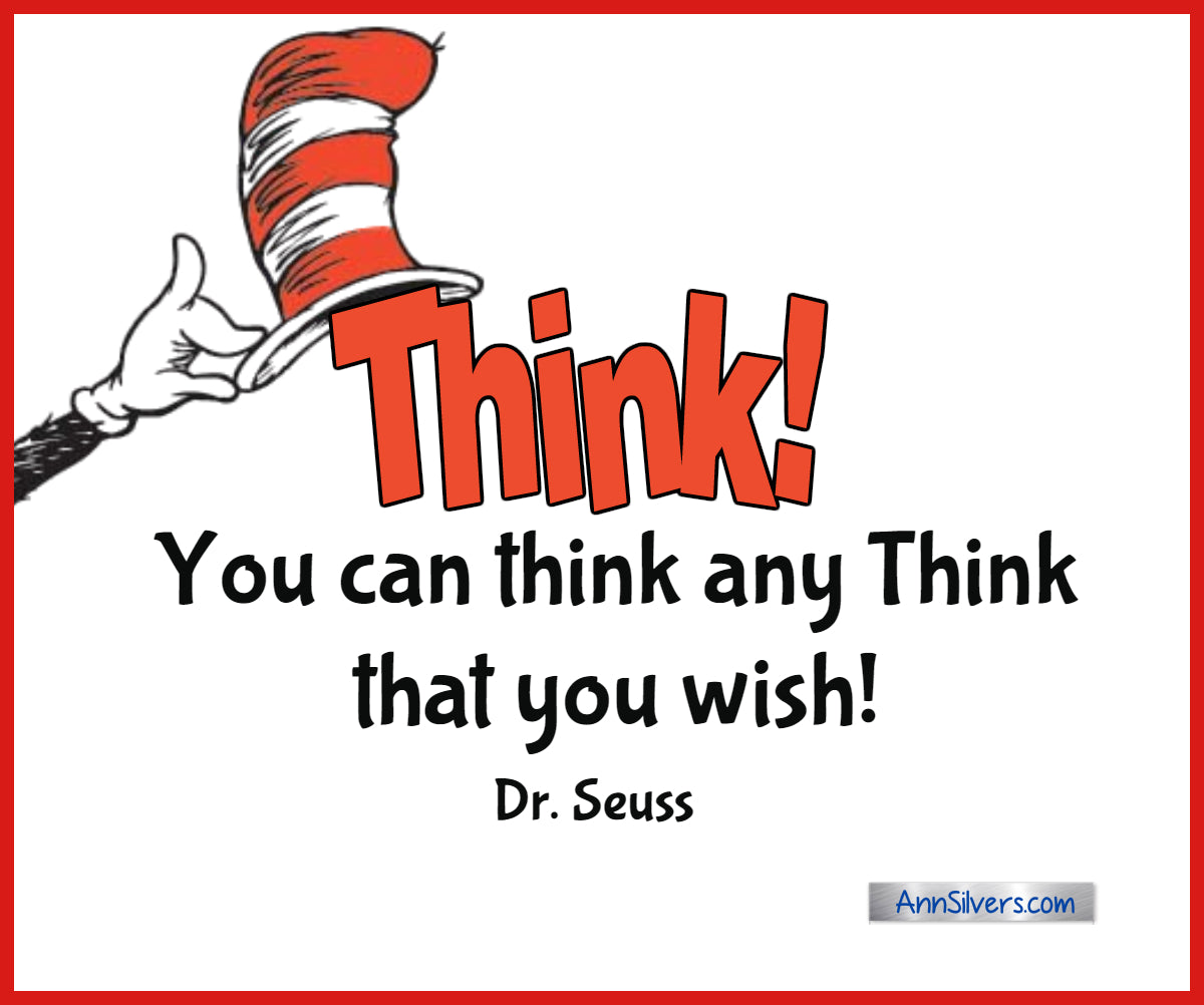 Think! You can think any Think that you wish! Best Famous Dr. Seuss Quotes