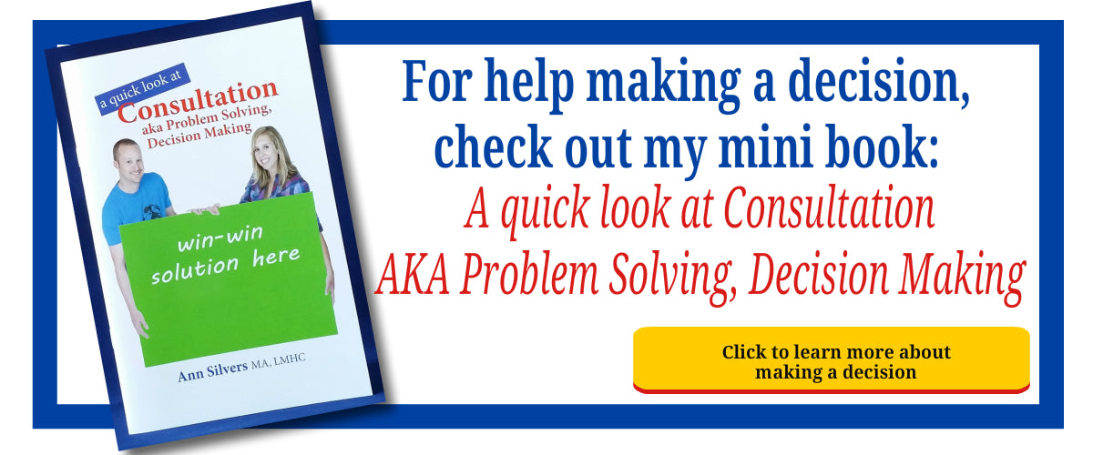Consultation for decision making , problem solving, and conflict resolution Book, how to make a decision, solve problems, and resolve conflicts