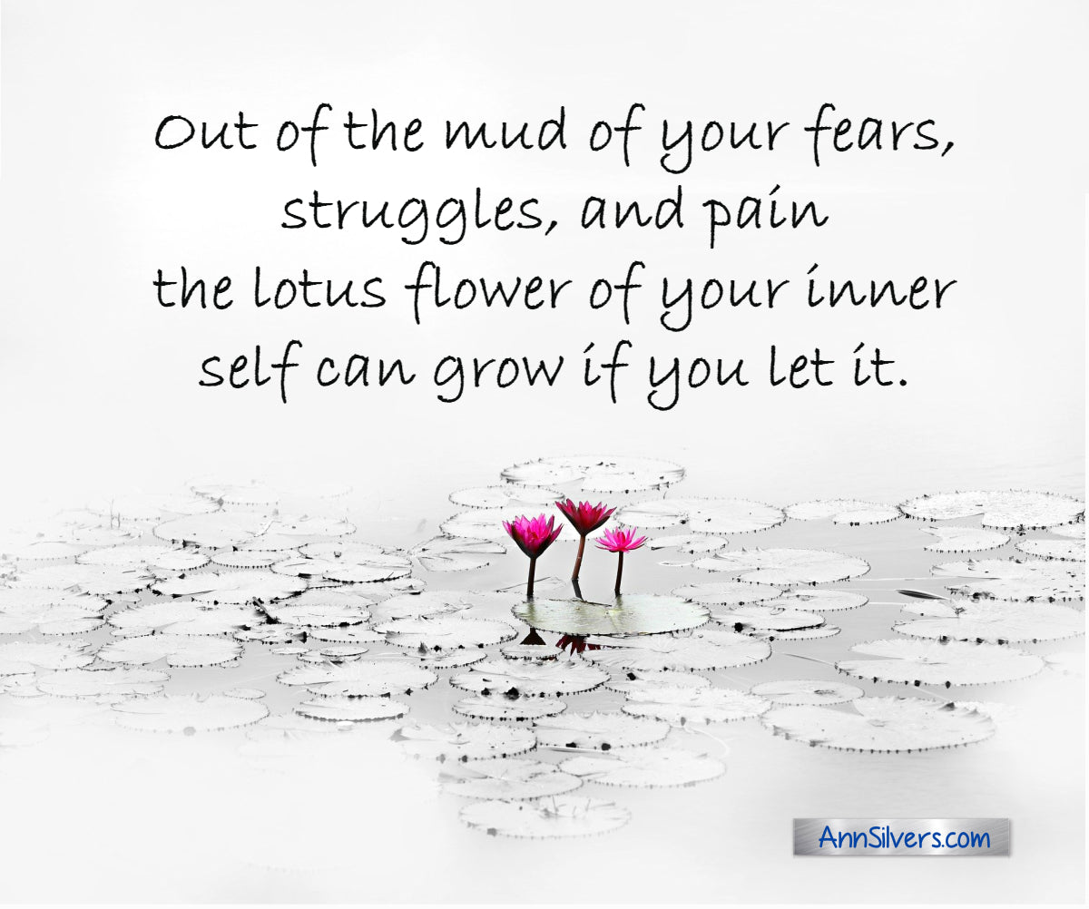 Out of the mud of fear lotus flower symbolism quote