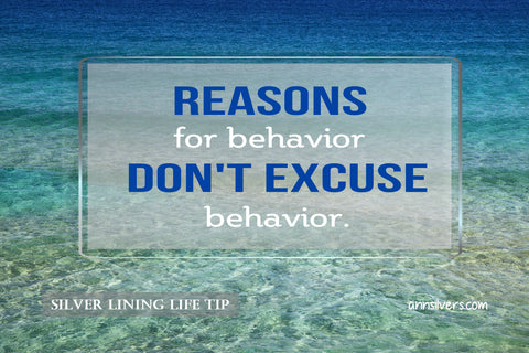 Reasons for Behavior don't excuse behavior. Why is my girlfriend or wife emotionally, verbally, physically abusive?