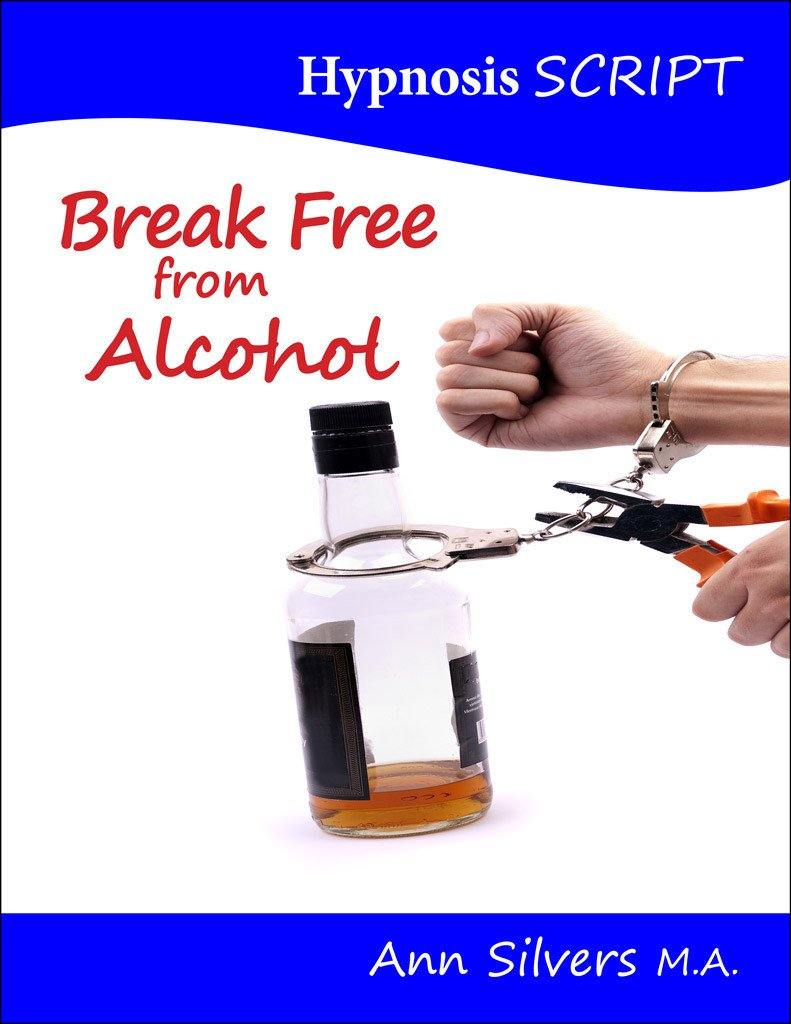 Break Free from Alcohol Hypnosis Script (PDF)