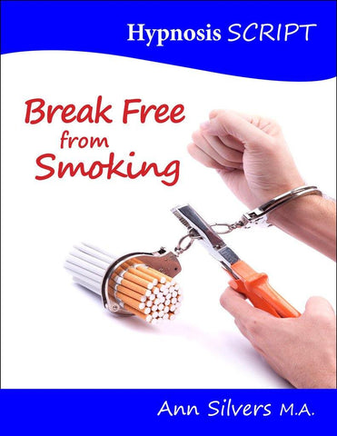 Break Free from Smoking Hypnosis Script (PDF)