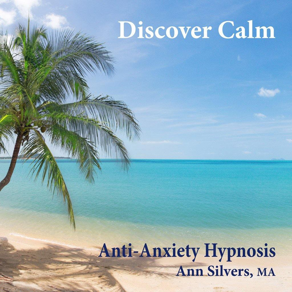 Discover Calm, Anti-Anxiety Hypnosis recording (mp3)
